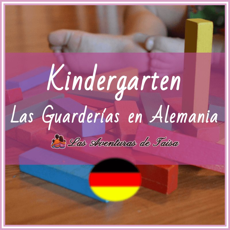 Sistema educativo alemán: Las Guarderias en Alemania - Kindergarten - Krippe - Tagesmutter