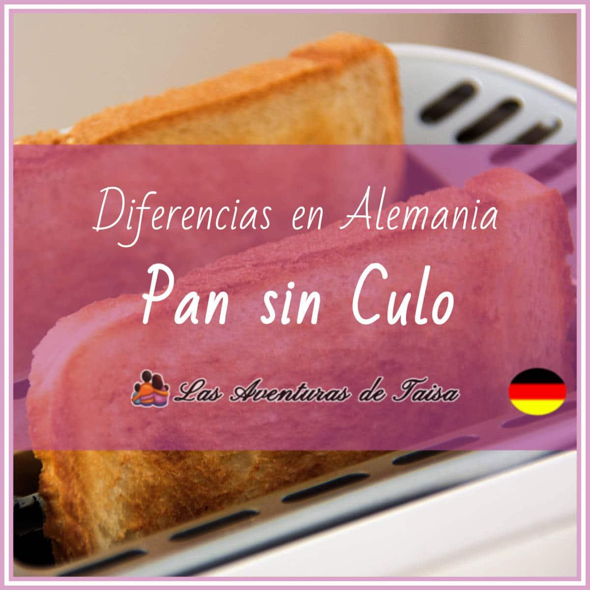 El Pan de Molde en Alemania (Diferencia Nº 5)