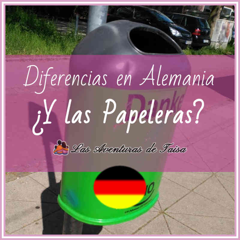 ¿Dónde están las papeleras en Alemania? (Diferencia Nº 19)