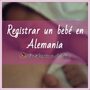 Cómo Registrar un Bebé en Alemania