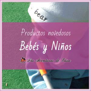 Productos novedosos para bebés y niños