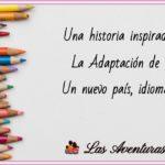 Adaptación de los niños al idioma y al colegio:  Una historia inspiradora