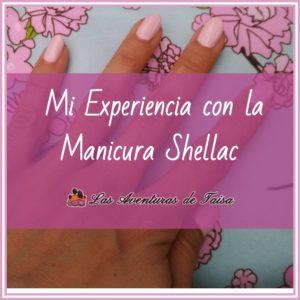 Mi Experiencia con la manicura Shellac