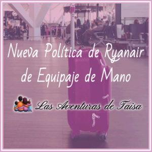 nueva política de Equipaje de mano de Ryanair