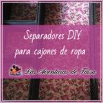 Separadores para cajones de ropa DIY