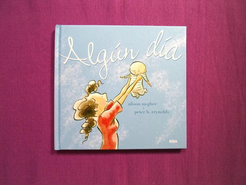 Algún día - Libro infantil - Libros recomendados