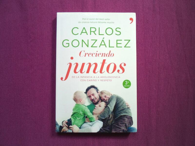 Creciendo Juntos-Carlos Gonzalez Libros recomendados